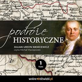 okładka Podróże historyczne. Tom Iaudiobook   MP3   Julian Ursyn Niemcewicz