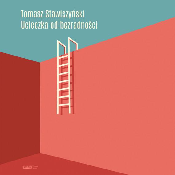 okładka Ucieczka od bezradnościaudiobook   MP3   Tomasz Stawiszyński