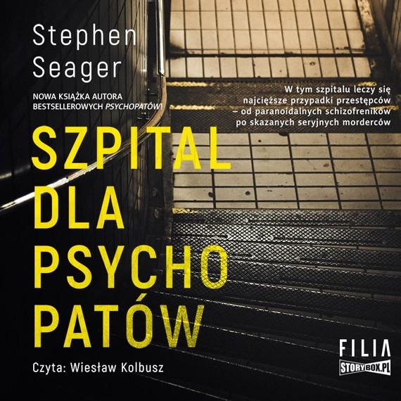 okładka Szpital dla psychopatówaudiobook | MP3 | Stephen Seager