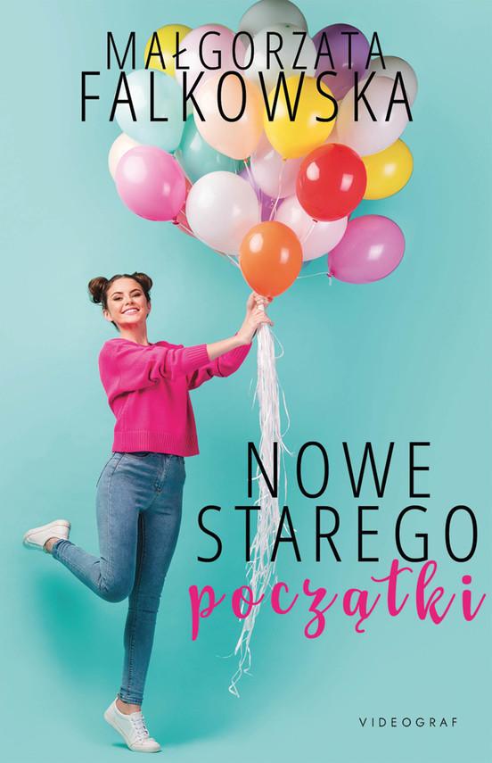 okładka Nowe starego początkiebook | epub, mobi | Małgorzata Falkowska