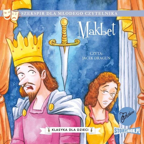 okładka Klasyka dla dzieci. William Szekspir. Tom 3. Makbetaudiobook   MP3   William Shakespeare