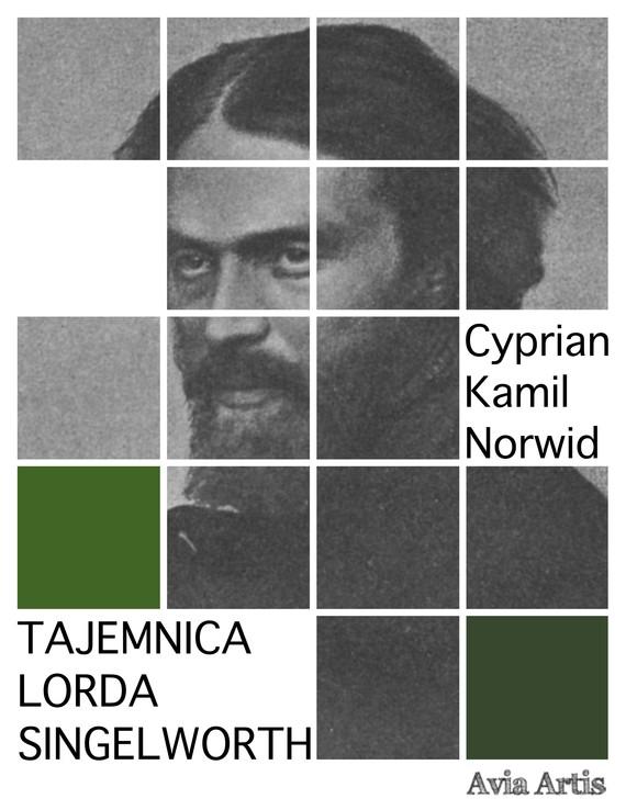okładka Tajemnica Lorda Singelworthebook | epub, mobi | Cyprian Kamil Norwid