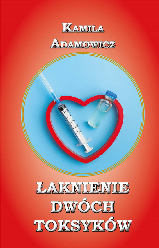 okładka Łaknienie dwóch toksykówebook   epub, mobi   Kamila Adamowicz