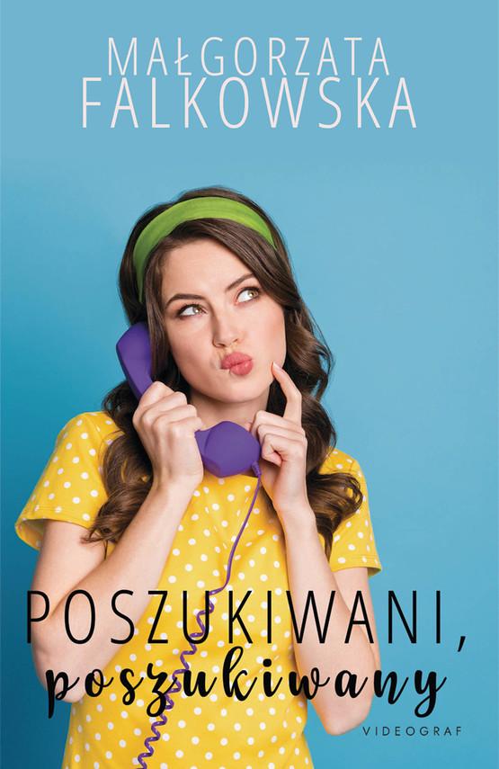 okładka Poszukiwani, poszukiwanyebook   epub, mobi   Małgorzata Falkowska