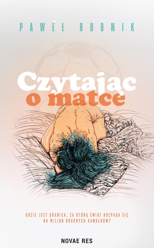 okładka Czytając o matceebook | epub, mobi | Paweł Rudnik