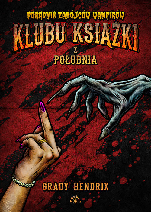 okładka Poradnik zabójców wampirów klubu książki z południaksiążka |  | Hendrix Grady