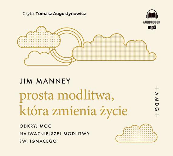 okładka Prosta modlitwa, która zmienia życieaudiobook | MP3 | Jim Manney