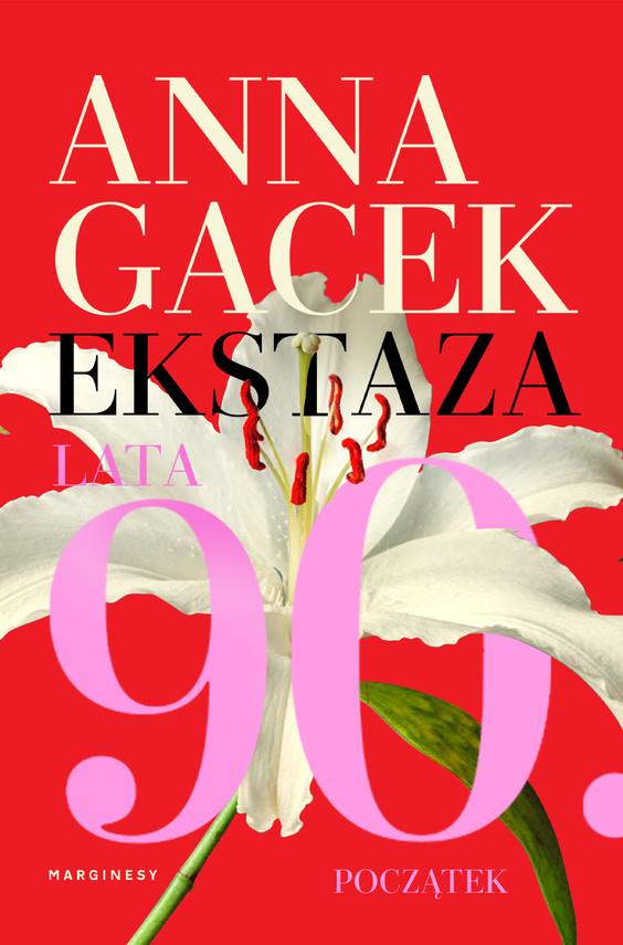 okładka Ekstaza.ebook   epub, mobi   Anna Gacek
