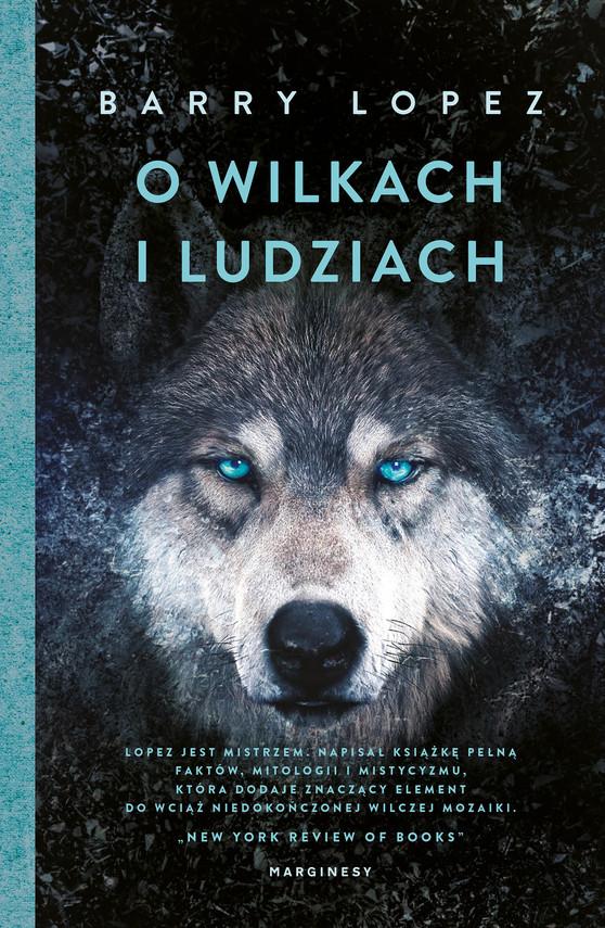 okładka O wilkach i ludziachebook | epub, mobi | Barry Lopez