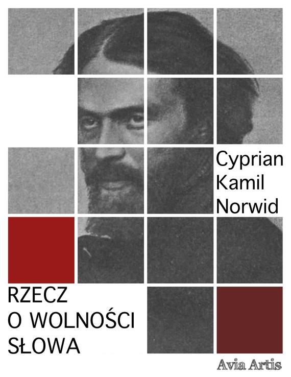 okładka Rzecz o wolności słowaebook   epub, mobi   Cyprian Kamil Norwid