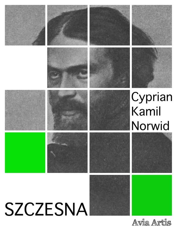 okładka Szczesnaebook   epub, mobi   Cyprian Kamil Norwid