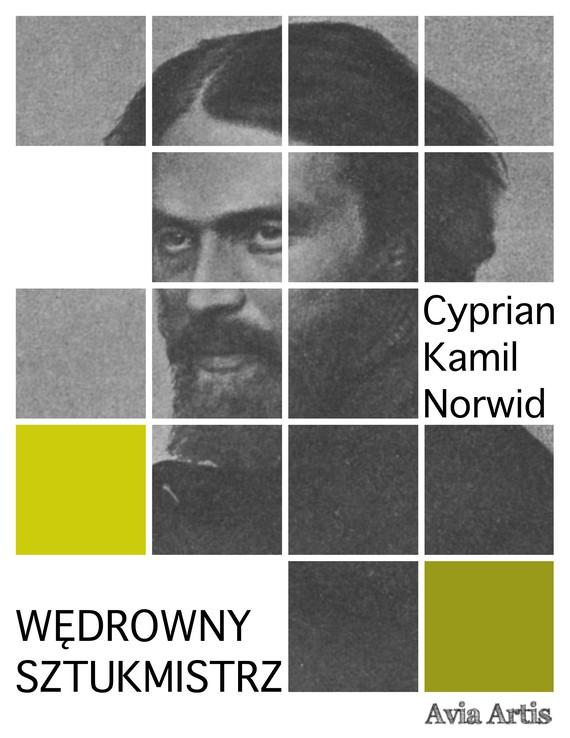 okładka Wędrowny sztukmistrzebook | epub, mobi | Cyprian Kamil Norwid