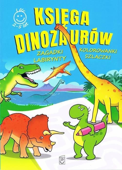 okładka Księga Dinozaurów activity Zagadki, kolorowanki, labirynty, szlaczkiksiążka      Marek Regner