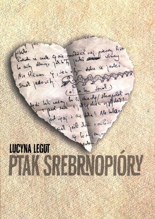 okładka Ptak srebrnopióryksiążka |  | Lucyna Legut