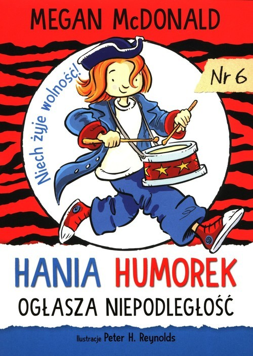 okładka Hania Humorek ogłasza niepodległość 6książka |  | Megan McDonald
