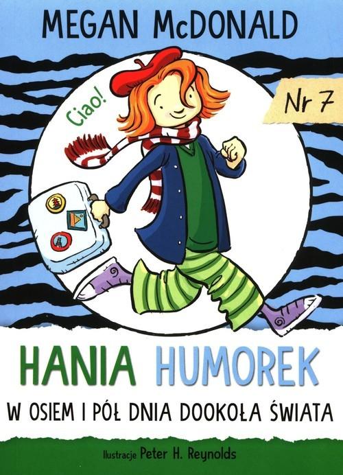 okładka Hania Humorek 7 W osiem i pół dnia dookoła świataksiążka |  | Megan McDonald