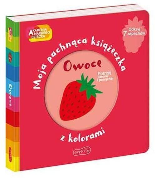 okładka Owoce Moja pachnąca książeczka z koloramiksiążka |  |