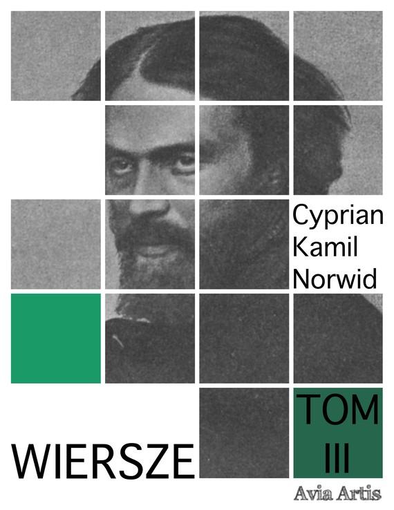 okładka Wiersze Tom 3ebook   epub, mobi   Cyprian Kamil Norwid