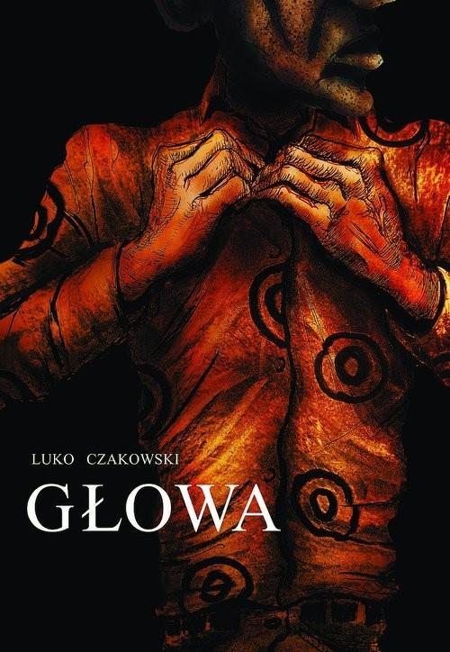 okładka Głowaksiążka      Luko Czakowski