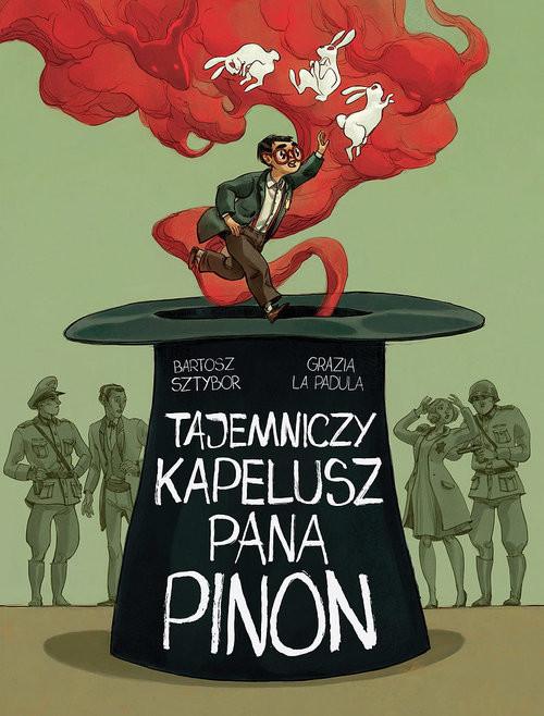 okładka Tajemniczy kapelusz pana Pinonksiążka |  | Sztybor B., La PadulaGrazia