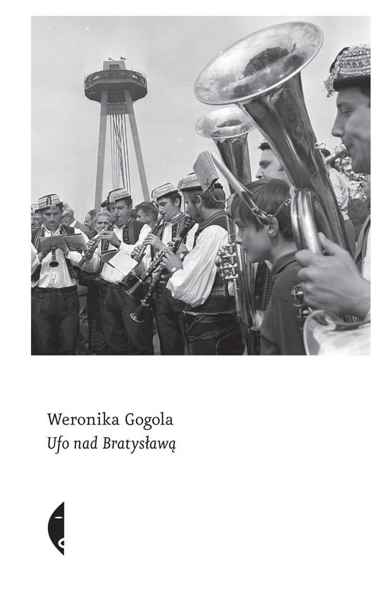 okładka UFO nad Bratysławąebook   epub, mobi   Weronika Gogola