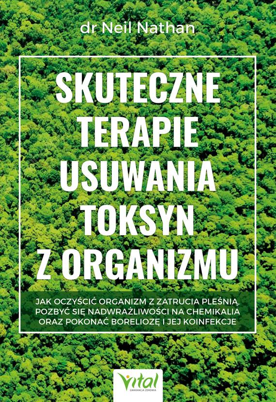 okładka Skuteczne terapie usuwania toksyn z organizmuebook | epub, mobi, pdf | Nathan Neil