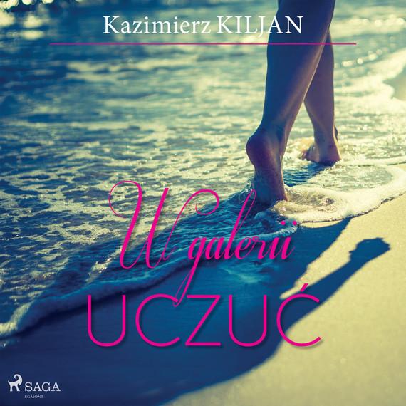 okładka W galerii uczućaudiobook   MP3   Kazimierz Kiljan