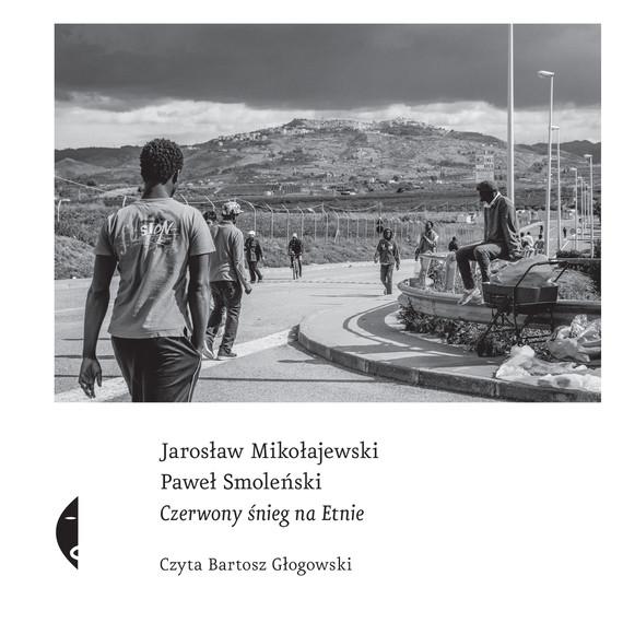 okładka Czerwony śnieg na Etnieaudiobook | MP3 | Paweł Smoleński, Jarosław Mikołajewski