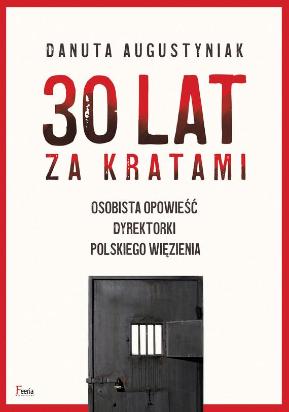 okładka 30 lat za kratamiebook | epub, mobi | Danuta Augustyniak
