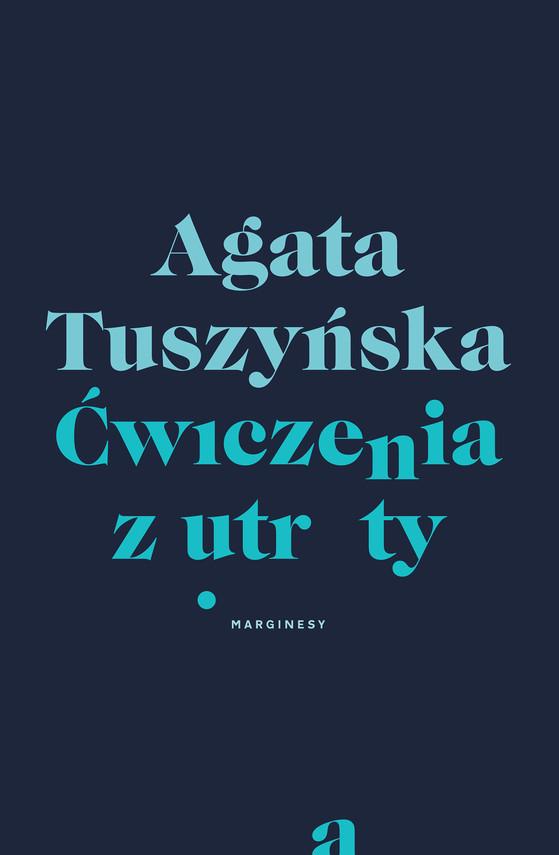 okładka Ćwiczenia z utratyebook | epub, mobi | Agata Tuszyńska