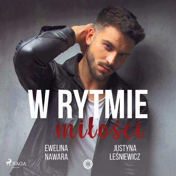 okładka W rytmie miłościaudiobook | MP3 | Justyna Leśniewicz, Ewelina Nawara