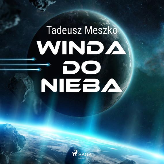 okładka Winda do niebaaudiobook | MP3 | Tadeusz Meszko
