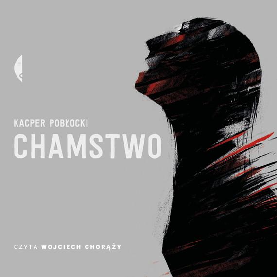 okładka Chamstwoaudiobook   MP3   Pobłocki Kacper