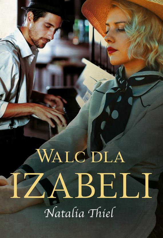 okładka Walc dla Izabeliebook | epub, mobi | Natalia Thiel