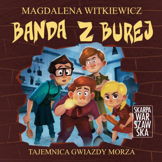 """okładka Banda z Burej. Tajemnica """"Gwiazdy Morza""""audiobook   MP3   Magdalena Witkiewicz"""