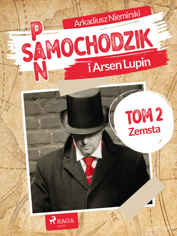 okładka Pan Samochodzik i Arsène Lupin Tom 2 - Zemstaebook   epub, mobi   Arkadiusz Niemirski