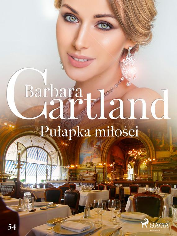 okładka Pułapka miłości - Ponadczasowe historie miłosne Barbary Cartlandebook   epub, mobi   Cartland Barbara