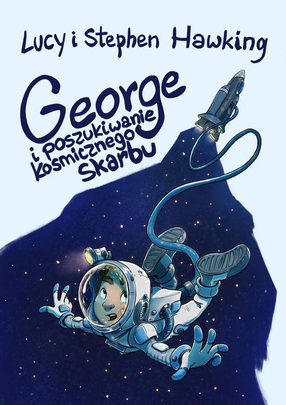okładka George i poszukiwanie kosmicznego skarbuebook | epub, mobi | Stephen Hawking, Lucy Hawking