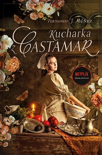 okładka Kucharka z Castamar książka |  | Fernando J.Múñez