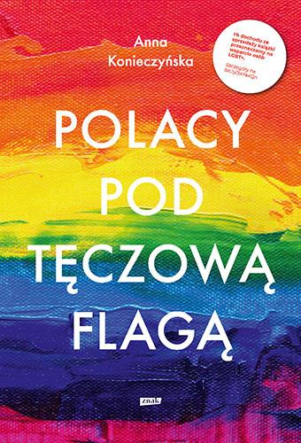 okładka Polacy pod tęczową flagą książka      Anna Konieczyńska