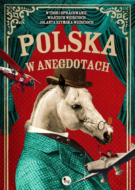 okładka Polska w anegdotachebook | epub, mobi | Wojciech Wiercioch, Jolanta Szymska-Wiercioch