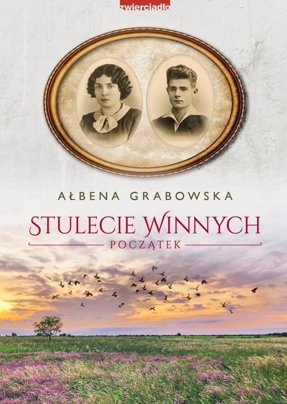 okładka Stulecie Winnych. Początekebook   epub, mobi   Ałbena Grabowska