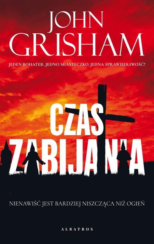 okładka CZAS ZABIJANIAebook | epub, mobi | John Grisham