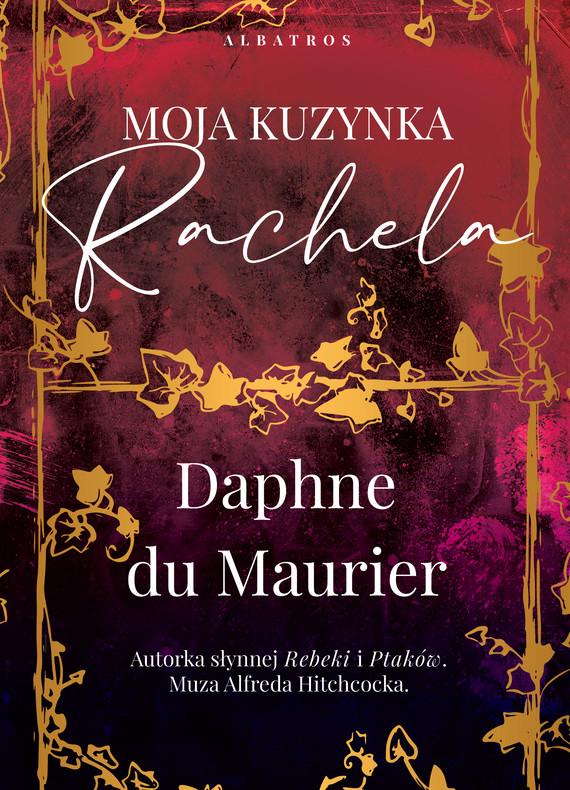 okładka MOJA KUZYNKA RACHELAebook | epub, mobi | Daphne du Maurier