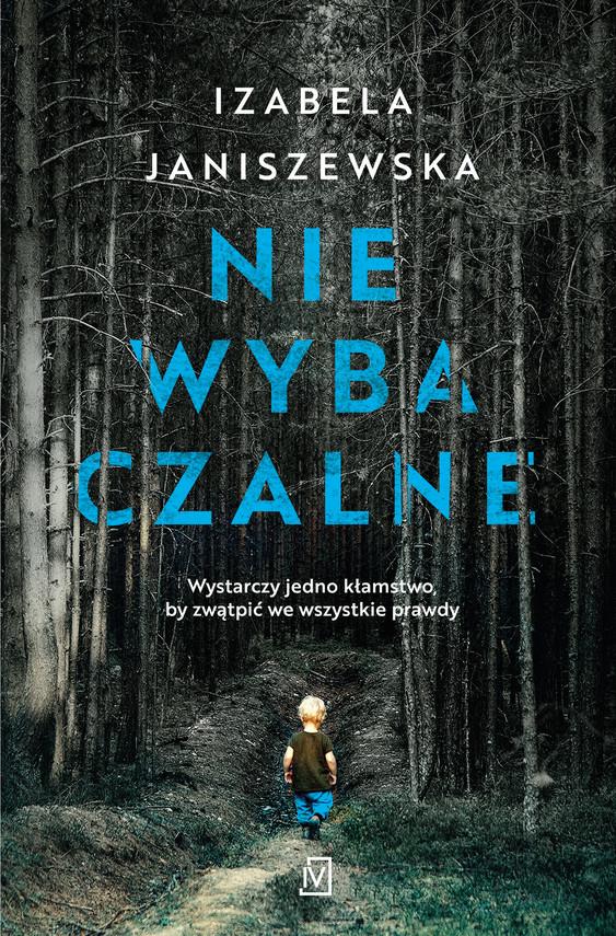 okładka Niewybaczalneebook | epub, mobi | Izabela Janiszewska