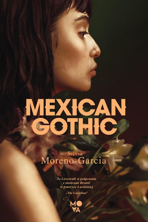 okładka Mexican Gothicebook   epub, mobi   Silvia Moreno-Garcia