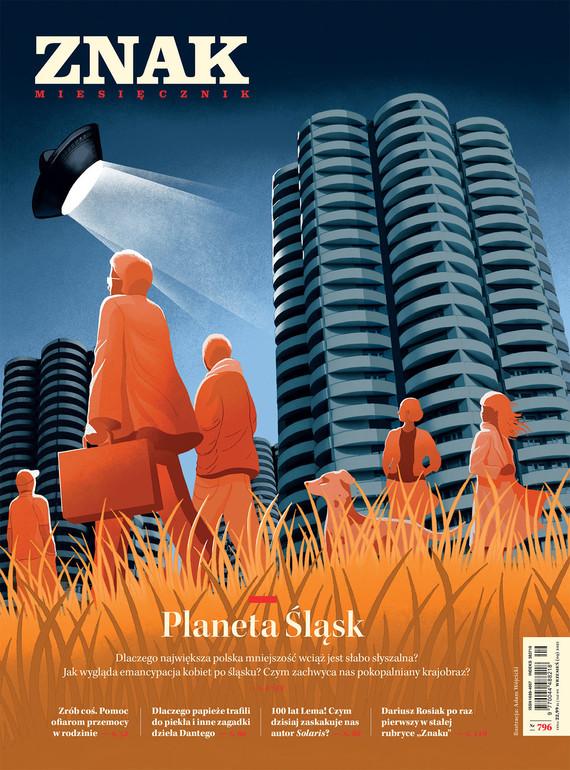 okładka Miesięcznik ZNAK Miesięcznik ZNAK 796 (09/2021) Planeta Śląskebook   epub, mobi   autor zbiorowy