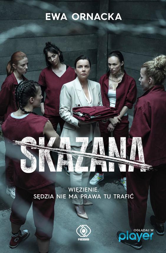 okładka Skazanaebook | epub, mobi | Ewa Ornacka