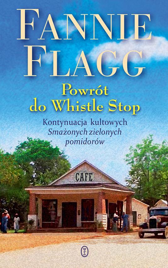 okładka Powrót do Whistle Stopebook   epub, mobi   Fannie Flagg