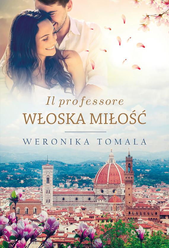 okładka Il professore. Włoska miłośćebook | epub, mobi | Weronika Tomala